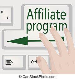 Affiliate program button. Business motivation Opportunity conept vector illustration