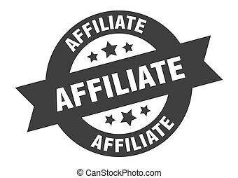 affiliate sign. affiliate black round ribbon sticker