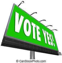 affirmatif, vote, vert, panneau affichage, oui, signe,...