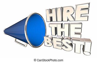 affittare, il, meglio, lavorante, affari, appaltatore, bullhorn, megafono, 3d, illustrazione