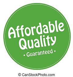 affordable, 品質