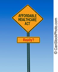affordable healthcare act really sign