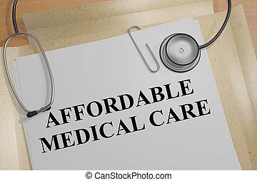 Affordable Medical Care concept - 3D illustration of...