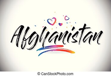 Afghanistan Welcome To Word Text with Love Hearts and Creative Handwritten Font Design Vector.