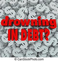 afogamento, fundo, sinal dólar, palavras, dívida, falência