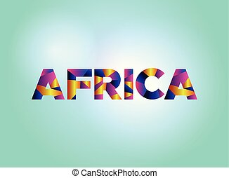 Africa Concept Colorful Word Art Illustration