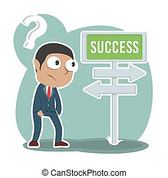 African businessman confuse with success road direction