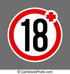 Age limit 18 plus round red and white sign. Round buttons with age restriction