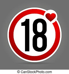 Age limit to 18 years. Round red and white sign