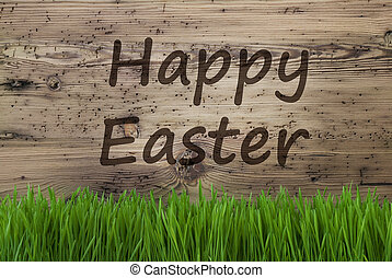 Aged Wooden Background, Gras, Text Happy Easter