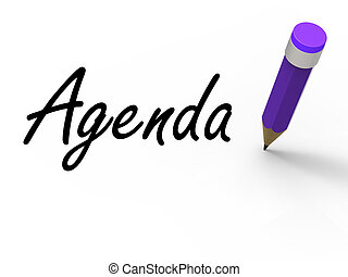 Agenda With Pencil Means Written Agendas Schedules or...