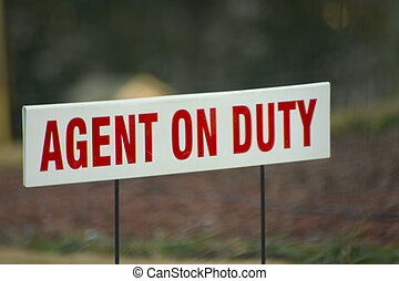 Sign for a agent on duty