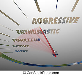 Aggressive Enthusiastic Forceful Active Speedometer Bold Speed