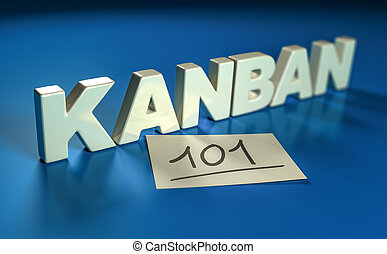 3D illustration of one 3 dimentional word written on a blue background and a yellow note . Kanban 101 concept.