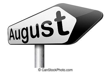 agosto, luego