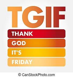 agradecer, -, dios, es, siglas, tgif, viernes