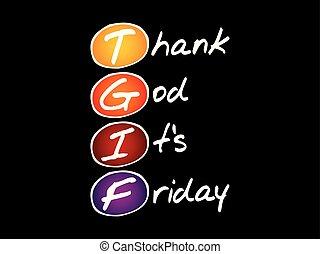 agradecer, siglas, dios, tgif, viernes, -, es