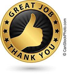 agradecer, vector, pulgar, trabajo, dorado, arriba, usted, ilustración, etiqueta, grande