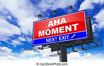 Aha Moment on Red Billboard. - Aha Moment - Red Billboard on...