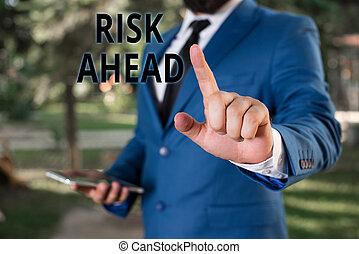 ahead., concept, mot, probabilité, pointage, perte, business, texte, abîmer, responsabilité, écriture, him., doigt, menace, devant, homme affaires, blessure, ou, risque