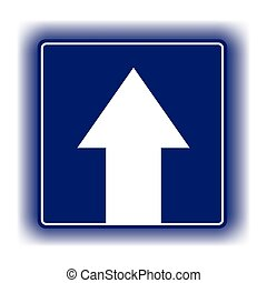 Ahead Only, One way traffic sign