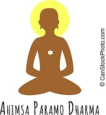Ahimsa Paramo Dharma meaning Non violence is the highest...