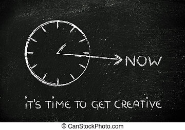 ahora, creativo, tiempo, conseguir