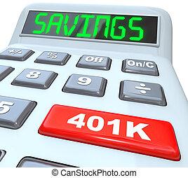 ahorros, palabra, calculadora, 401k, botón, retiro, futuro