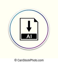 ai, bestand, document, icon., downloaden, ai, knoop, pictogram, vrijstaand, op wit, achtergrond., cirkel, witte , button., vector, illustratie