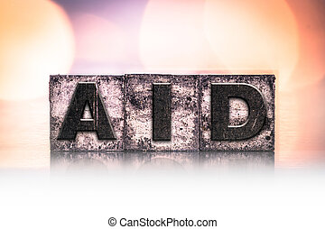 Aid Concept Vintage Letterpress Type
