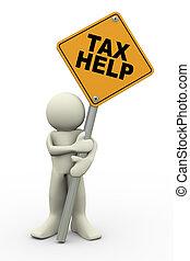 aide, impôt, panneau signe, homme, 3d