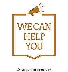 aide, you., texte, cadre, signe, haut-parleur, service, soutien, photo, conceptuel, porte voix, brun, nous, offrande, communiquer, projection, attention, important, information., client, boîte, assistance