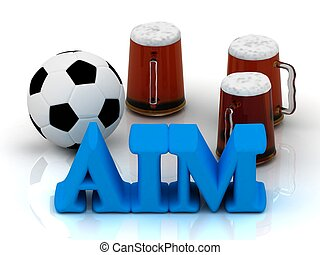 AIM bright word, football, 3 cup beer on