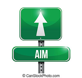 aim road sign illustration design over white