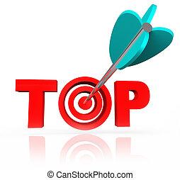 Aiming for the Top Word Arrow Target Bulls-Eye