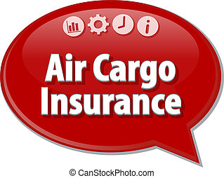 Air Cargo Insurance Business term speech bubble illustration