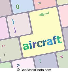 aircraft on computer keyboard key enter button