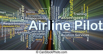 Background concept wordcloud illustration of airline pilot glowing light
