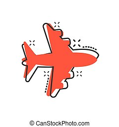 Airplane sign vector icon in comic style. Airport plane cartoon illustration. Business concept simple flat pictogram splash effect.