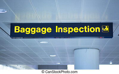 Airport baggage inspection sign