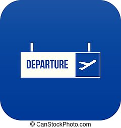 Airport departure sign icon digital blue