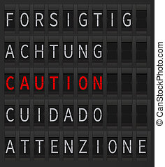 Airport timetable caution sign