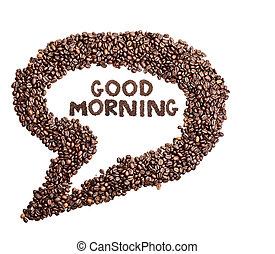 aislado, grano de café, burbuja del pensamiento, con, frase, buenos días
