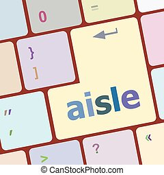 aisle words concept with key on keyboard vector illustration