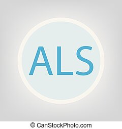 akronym, lateral, (amyotrophic, sclerosis), als