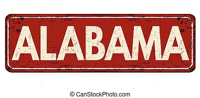 Alabama vintage rusty metal sign on a white background,...