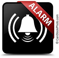 Alarm (bell icon) black square button red ribbon in corner