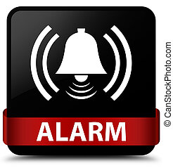 Alarm (bell icon) black square button red ribbon in middle