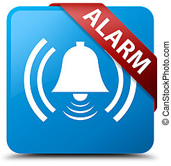 Alarm (bell icon) cyan blue square button red ribbon in corner