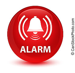 Alarm (bell icon) glassy red round button